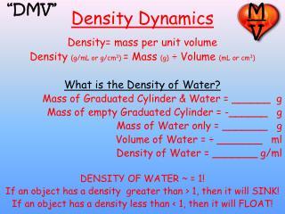 Density Dynamics
