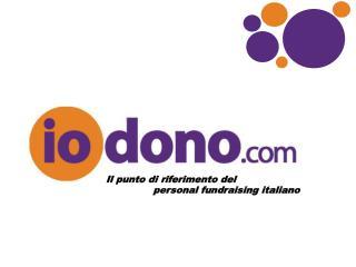 Il punto di riferimento del                 personal fundraising italiano