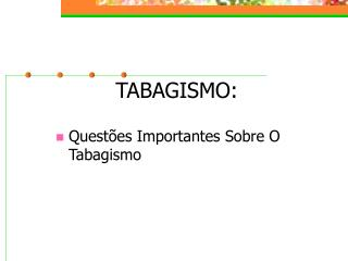 TABAGISMO: