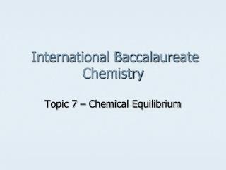 International Baccalaureate Chemistry