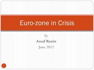 Euro-zone in Crisis