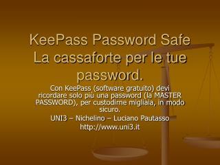 KeePass Password Safe La cassaforte per le tue password.