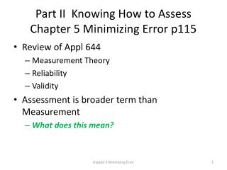 Part II  Knowing How to Assess Chapter 5 Minimizing Error p115