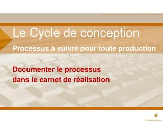 Le Cycle de conception