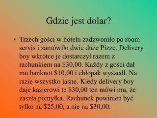 Gdzie jest dolar?