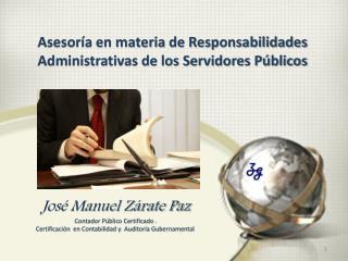 Asesoría en materia de Responsabilidades Administrativas de los Servidores Públicos