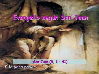 Evangelio seg�n San Juan