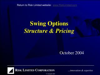 Swing Options Structure  Pricing
