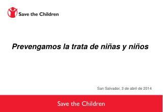 Prevengamos la trata de niñas y niños