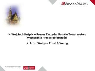 Wojciech Kuśpik – Prezes Zarządu, Polskie Towarzystwo Wspierania Przedsiębiorczości