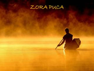 ZORA PUCA