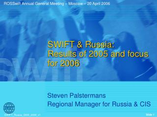 SWIFT  Russia: Results of 2005 and focus for 2006