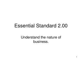 Essential Standard 2.00