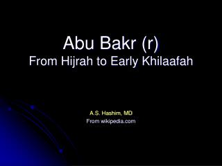 Abu Bakr (r) From Hijrah to Early Khilaafah