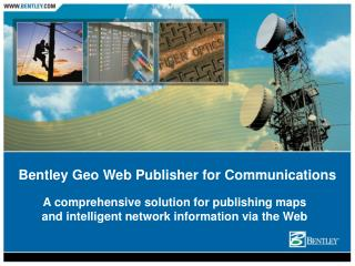 Bentley Geo Web Publisher for Communications