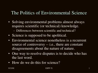 The Politics of Environmental Science