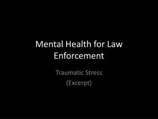 Mental Health for Law Enforcement