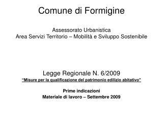 """Legge Regionale N. 6/2009 """"Misure per la qualificazione del patrimonio edilizio abitativo"""""""