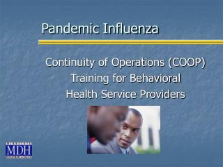 Pandemic Influenza Continuity of Operations COOP