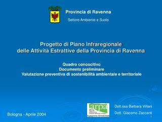 Progetto di Piano Infraregionale delle Attività Estrattive della Provincia di Ravenna