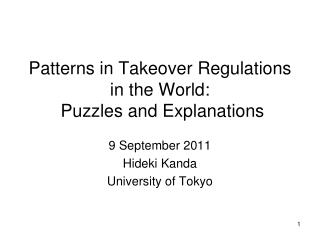 Patterns in Takeover Regulations in the World:  Puzzles and Explanations