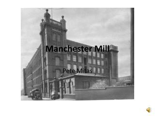 Manchester Mill
