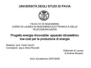 UNIVERSITÀ DEGLI STUDI DI PAVIA FACOLTA' DI INGEGNERIA