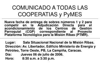 COMUNICADO A TODAS LAS COOPERATIAS y PyMES