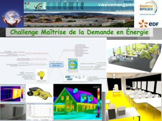 Challenge Maîtrise de la Demande en Énergie