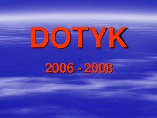 DOTYK