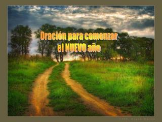Oraci�n para comenzar el NUEVO a�o