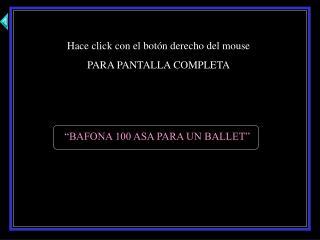 Hace click con el botón derecho del mouse PARA PANTALLA COMPLETA