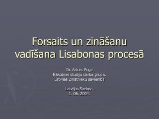 Forsaits un zināšanu vadīšana Lisabonas procesā