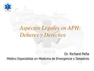 Aspectos Legales en APH: Deberes y Derechos