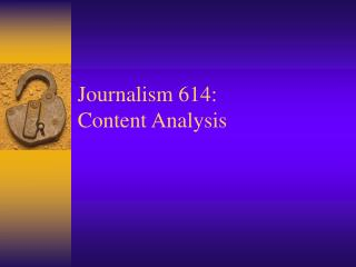 Journalism 614: Content Analysis