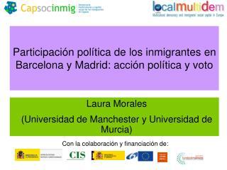 Participación política de los inmigrantes en Barcelona y Madrid: acción política y voto