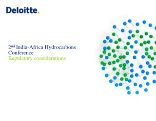 2 nd  India-Africa Hydrocarbons Conference  Regulatory considerations