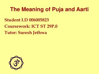 The Meaning of Puja and Aarti