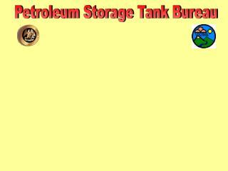 Petroleum Storage Tank Bureau