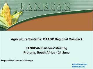 Agriculture Systems: CAADP Regional Compact FANRPAN Partners' Meeting