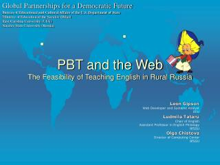 PBT and the Web The Feasibility of Teaching English in Rural Russia