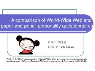 A comparison of World-Wide Web and paper-and-pencil personality questionnaires.