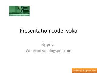 Presentation code  lyoko