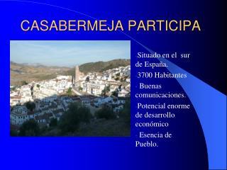 CASABERMEJA PARTICIPA