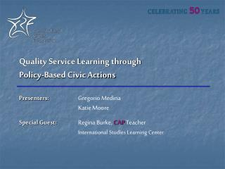 Quality Service Learning through Policy-Based Civic Actions
