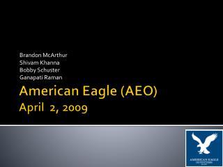 American Eagle AEO April  2, 2009