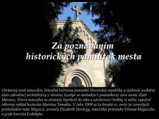 Za poznávaním  historických pamiatok mesta