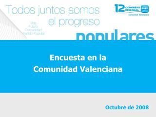Encuesta en la  Comunidad Valenciana