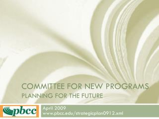 Committee for new Programs Planning for the future