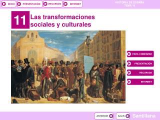 Las transformaciones sociales y culturales
